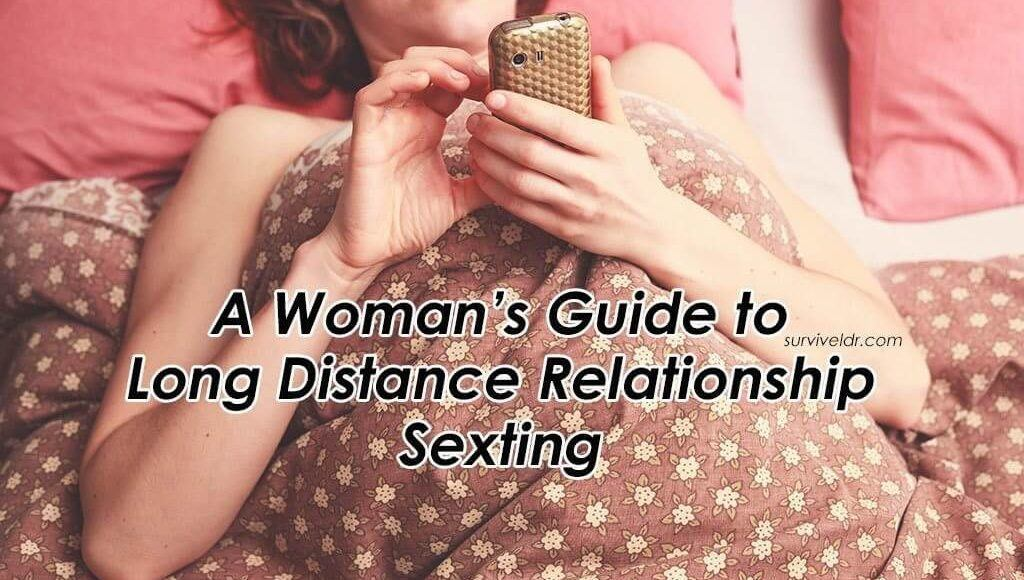 A Woman's Guide to Long Distance Relationship Sexting