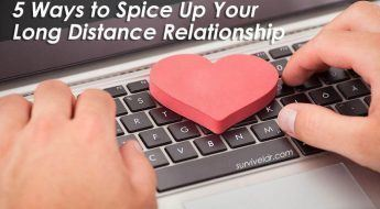5 Ways to Spice Up Your Long Distance Relationship