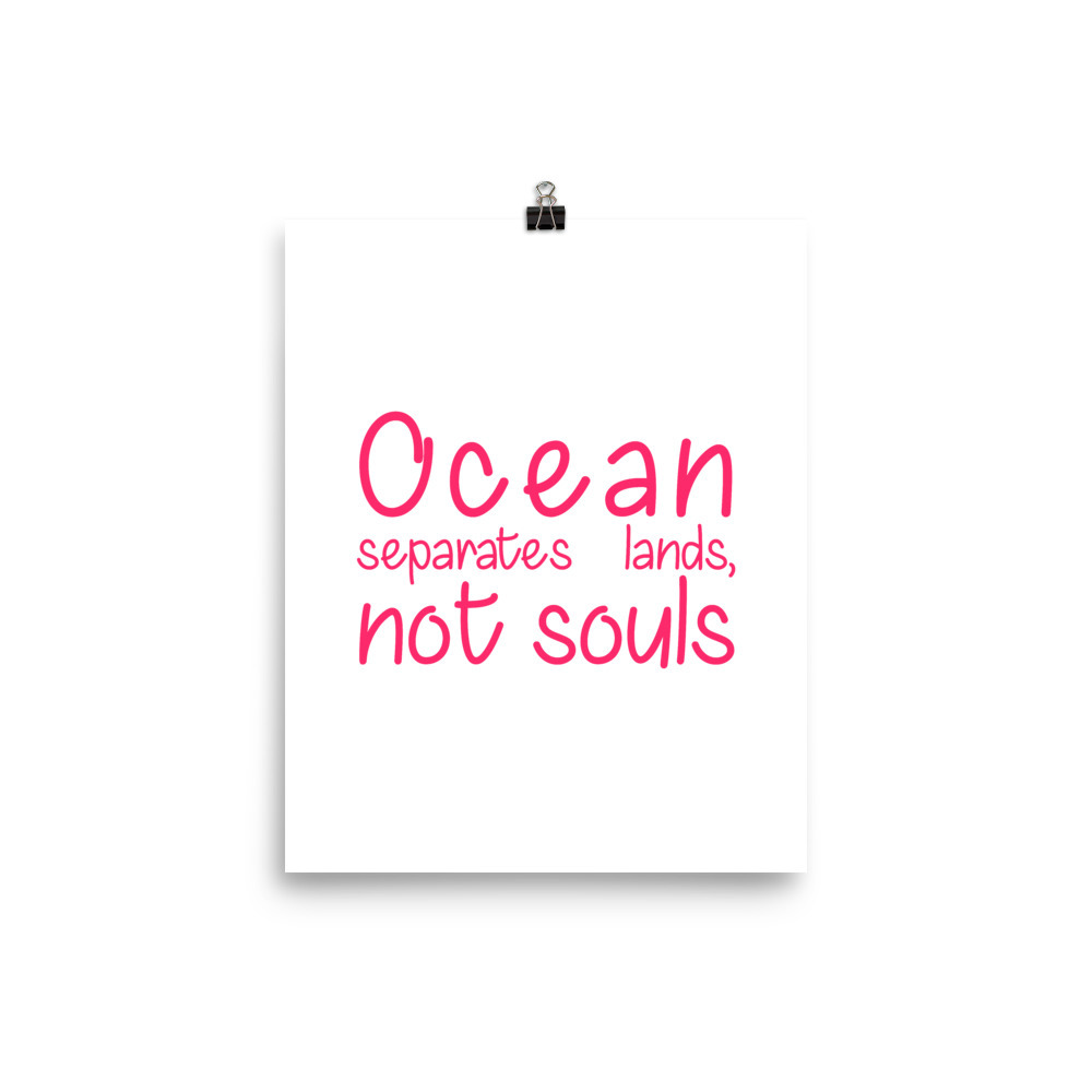 Ocean Separates Lands, Not Souls